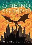 As Crônicas de Darren Cook - O Reino Escondido: 1 (Portuguese Edition)