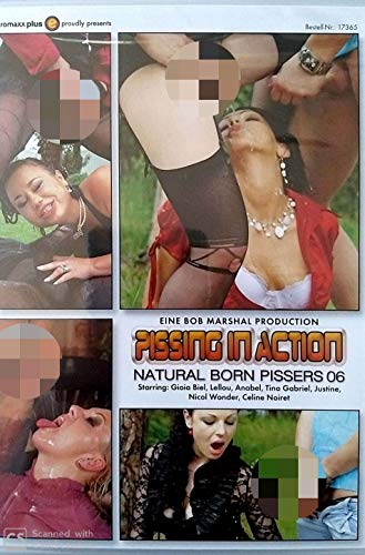 Pissing in action natural born 06 EROMAXX 17365