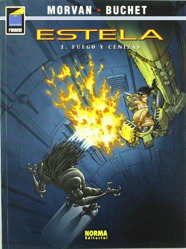 Estela 1 / Wake 1: Fuego y cenizas / Fire and Ash