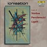 'Ionisation' - Musique de Varese, Penderecki , Ligeti
