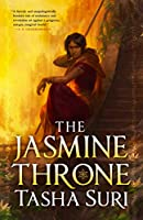 The Jasmine Throne (Hardcover Library Edition) (The Burning Kingdoms, 1)