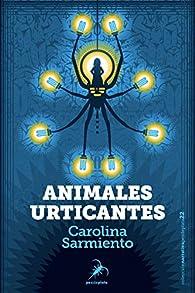 Animales urticantes: 22 par Carolina Sarmiento