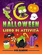 Permalink to Halloween: Libro di attività per bambini: Divertenti giochi educativi da 3 a 10 anni con labirinti, esercizi per imparare a disegnare e colorare, … e oggetti, pagine da colorare e molto altro PDF