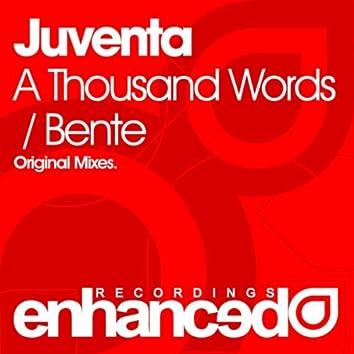 A Thousand Words / Bente