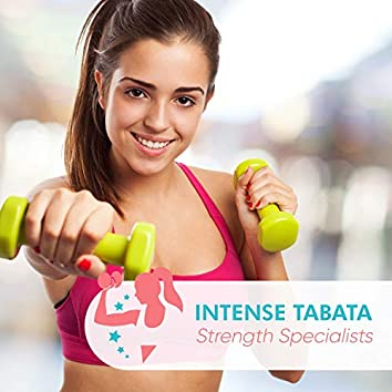 Intense Tabata Strength Specialists