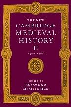 The New Cambridge Medieval History: Volume 2, c.700–c.900: 002