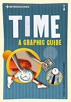 Introducing Time: A Graphic Guide (Introducing...) by [Craig Callender, Ralph Edney]