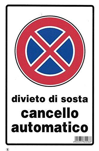 Cartello Divieto Di Sosta Cancello Automatico 30x20cm, In Plastica Serigrafica Di Altissima Qualità, Con Inchiostri Resistenti Agli Agenti Atmosferici