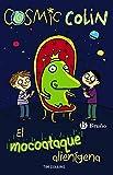 Cosmic Colin. El Mocoataque Alienígena (Castellano - Bruño - Ficción) de Tim Collins (29 ene...