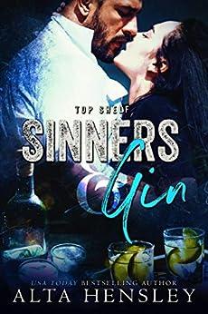 Sinners & Gin (Top Shelf Book 6) by [Alta Hensley]