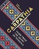 Carpathia:Food from the heart of Romania