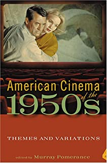 American Cinema of the 1950s: Themes and Variations