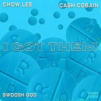I GOT THEM (feat. SWOOSH GOD & CASH COBAIN)