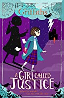 A Girl Called Justice: Book 1