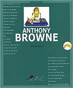 Anthony Browne de Christian Bruel
