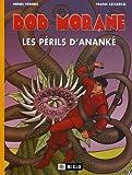 Bob Morane, tome 2 - Les Périls d'Ananké