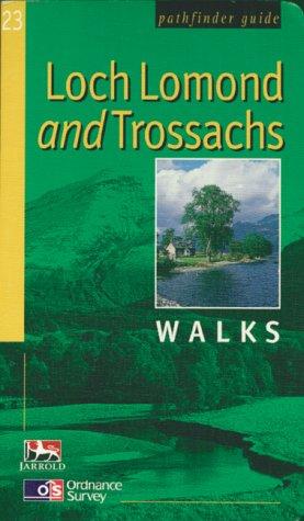 Loch Lomond and Trossachs Walks (Ordnance Survey Pathfinder Guides)