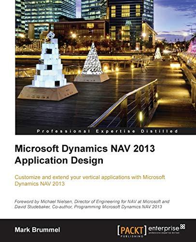 Microsoft Dynamics NAV 2013 Application Design (English Edition)