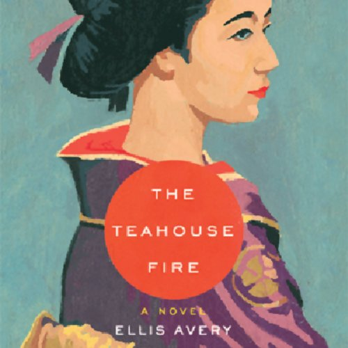 The Teahouse Fire audiobook cover art