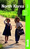 North Korea, 3rd (Bradt Travel Guide)