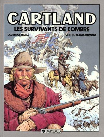 Jonathan Cartland, tome 8 : Les Survivants de l'ombre