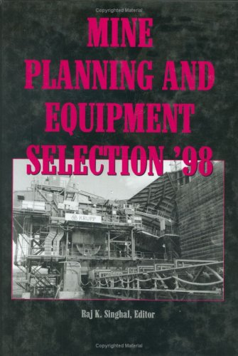 Mine Planning & Equipment Selection 1998
