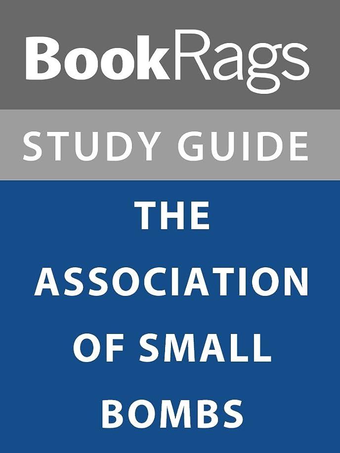チームトリクルコンソールSummary & Study Guide: The Association of Small Bombs (English Edition)