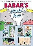 Babar's World Tour (Babar (Harry N. Abrams))