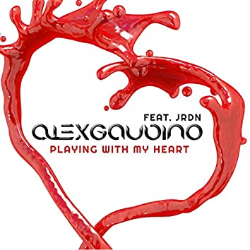 Playing with My Heart