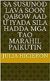 sa susunod lava soon qabow aad u iyada sila hadda mga tao marahil paikutin (Italian Edition)