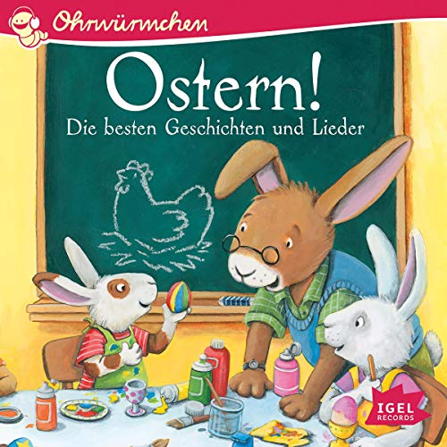 Ostern!: Ohrwürmchen