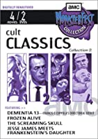 Cult Classics, Collection 2: Dementia 13/Frozen Alive/The Screaming Skull/Jesse James Meets Frankenstein's Daughter