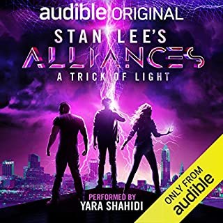 Stan Lee's Alliances: A Trick of Light audiobook cover art
