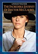 The Incredible Journey of Doctor Meg Laurel by Dorothy McGuire