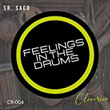 Feelings in the Drums