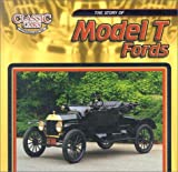 The Story of Model t Fords (Classic Cars: An Imagination Library Series)
