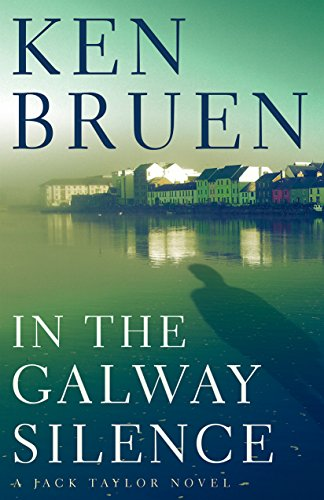 In the Galway Silence (Jack Taylor Novels)