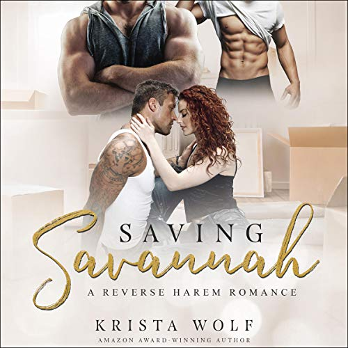 Saving Savannah - A Reverse Harem Romance  By  cover art