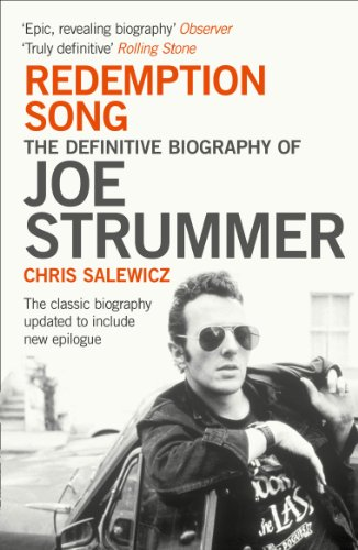 Redemption Song: The Definitive Biography of Joe Strummer (English Edition)