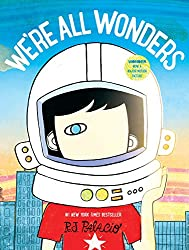 self confidence and self esteem books for kids we're all wonders rj palacio