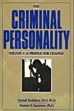 The Criminal Personality, Vol. 1: A Profile for Change (Volume 1)