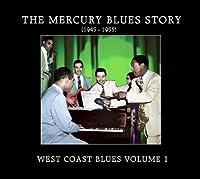 Mercury Blues Story: West Coast Blues 1