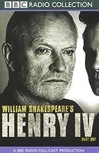 BBC Radio Shakespeare: Henry IV, Part One (Dramatized)