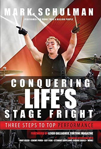 Compare Textbook Prices for Conquering Life's Stage Fright: Three Steps to Top Performance 1st Edition ISBN 9780996659406 by Schulman, Mark