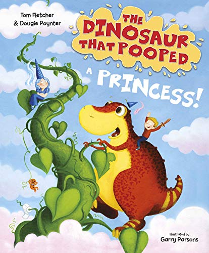 The Dinosaur that Pooped a Princess (English Edition)