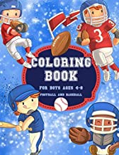 Football And Baseball Coloring Book for Boys Ages 4-8: Cute, Fun, Unique Football And Baseball Sport Coloring Pages Filled with Various Cute and ... Activity book Holiday and Birthday Gift Idea