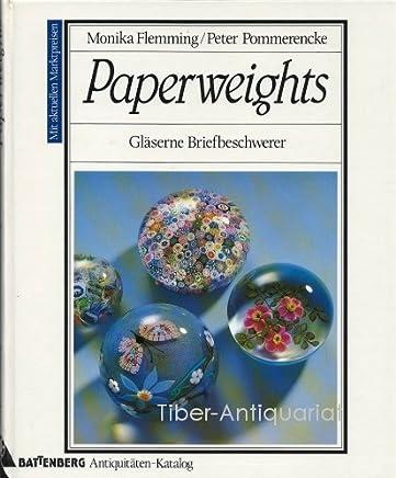 Paperweights. Gläserne Briefbeschwerer.