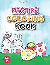 Easter coloring book: For kids, Toddlers, Preschool Children & Kindergarten full with Bunny, rabbit, Easter eggs, and more