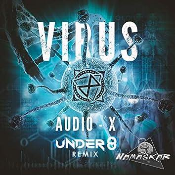 Virus (Under 8 Remix)