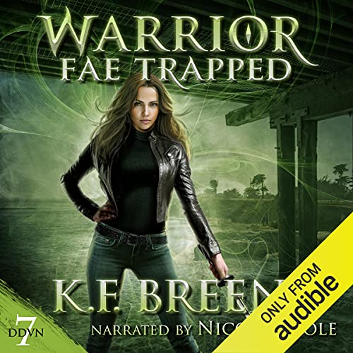 Warrior Fae Trapped Audiobook By K.F. Breene cover art